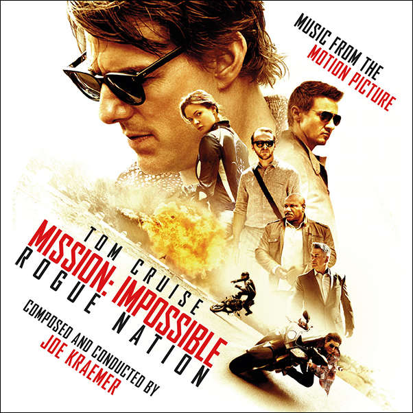 Joe Kraemer Mission: Impossible - Rogue Nation