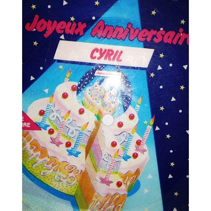 Joyeux Anniversaire Cyril Unknown Artist 7 Single Sided Pic