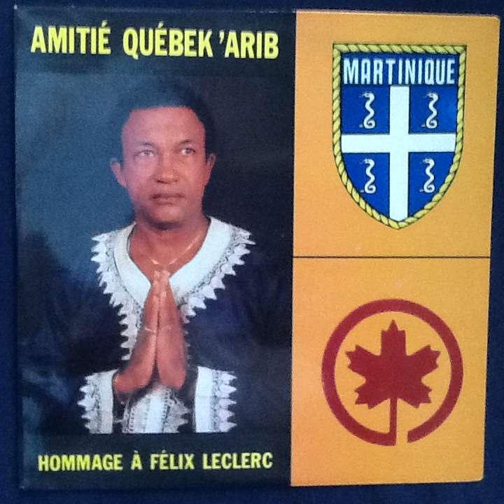 GEORGES POSY AMITIE QUEBEK ARIB (Hommage à Félix Leclerc)