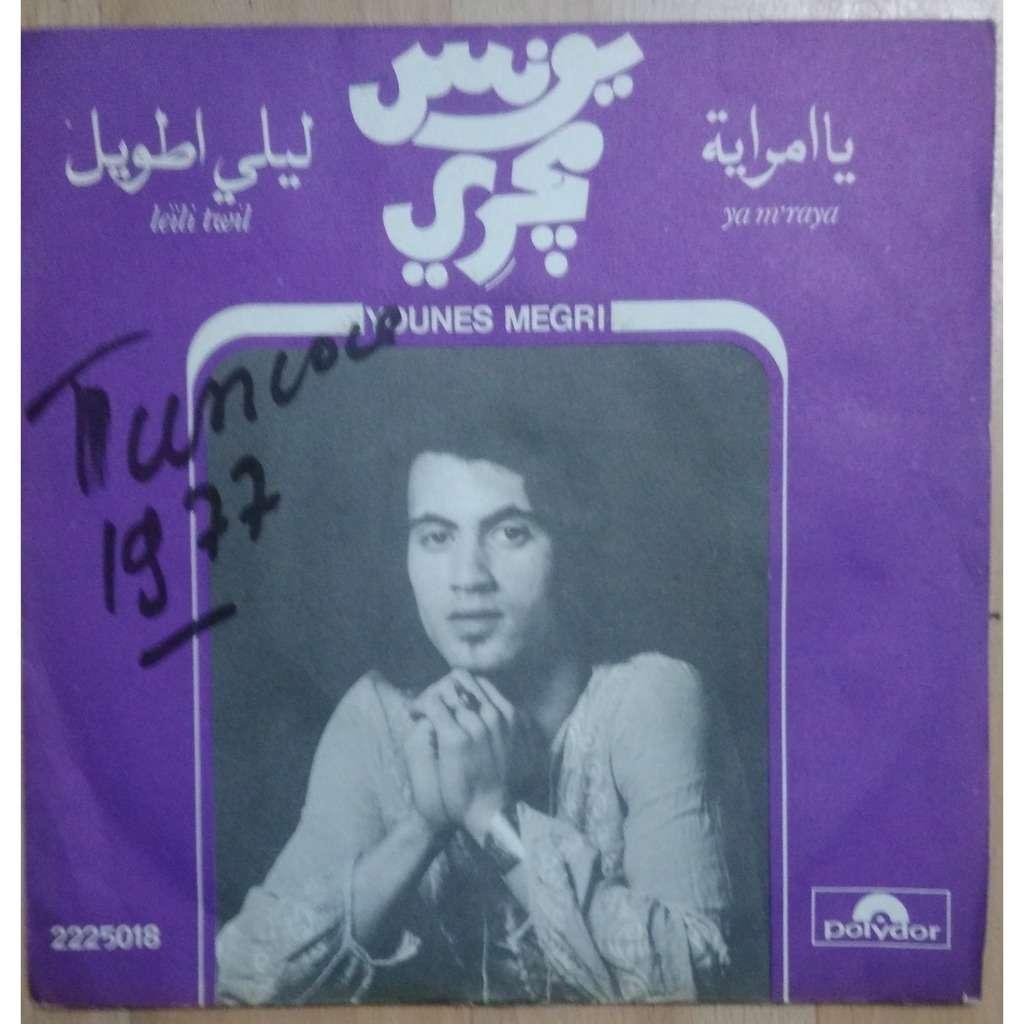 younes megri Leïli Twil / Ya M'Raya