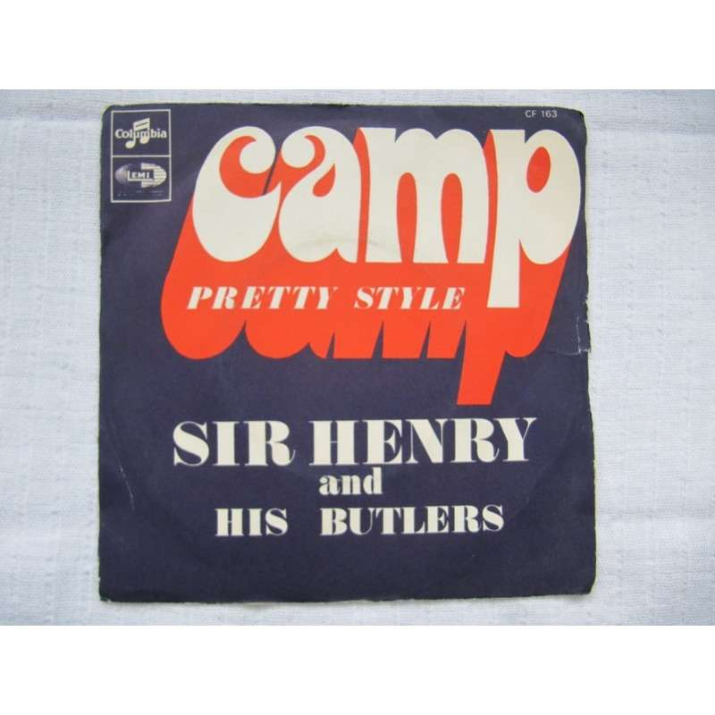 Sir Henry & His Butlers Camp / Pretty Style