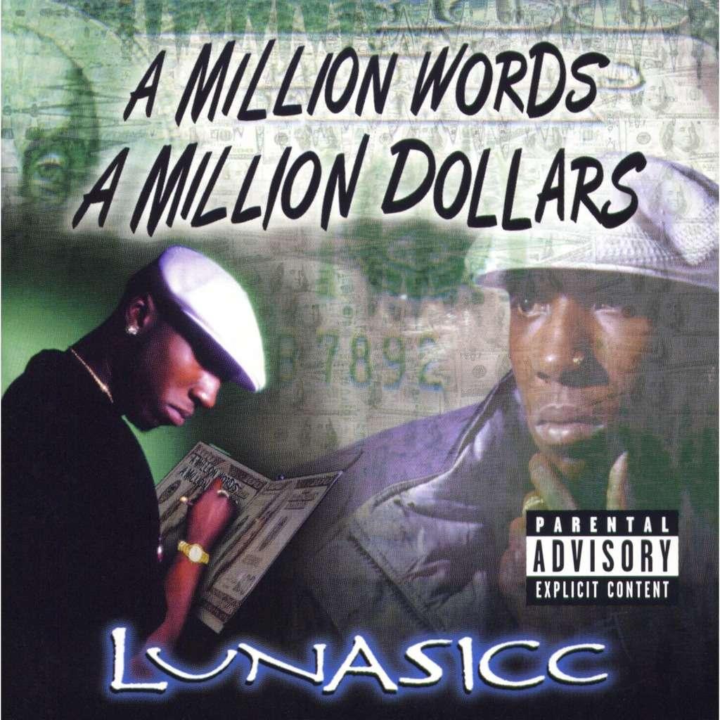LUNASICC a million words, a million dollars