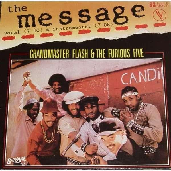 GRANDMASTER FLASH & FURIOUS FIVE The message