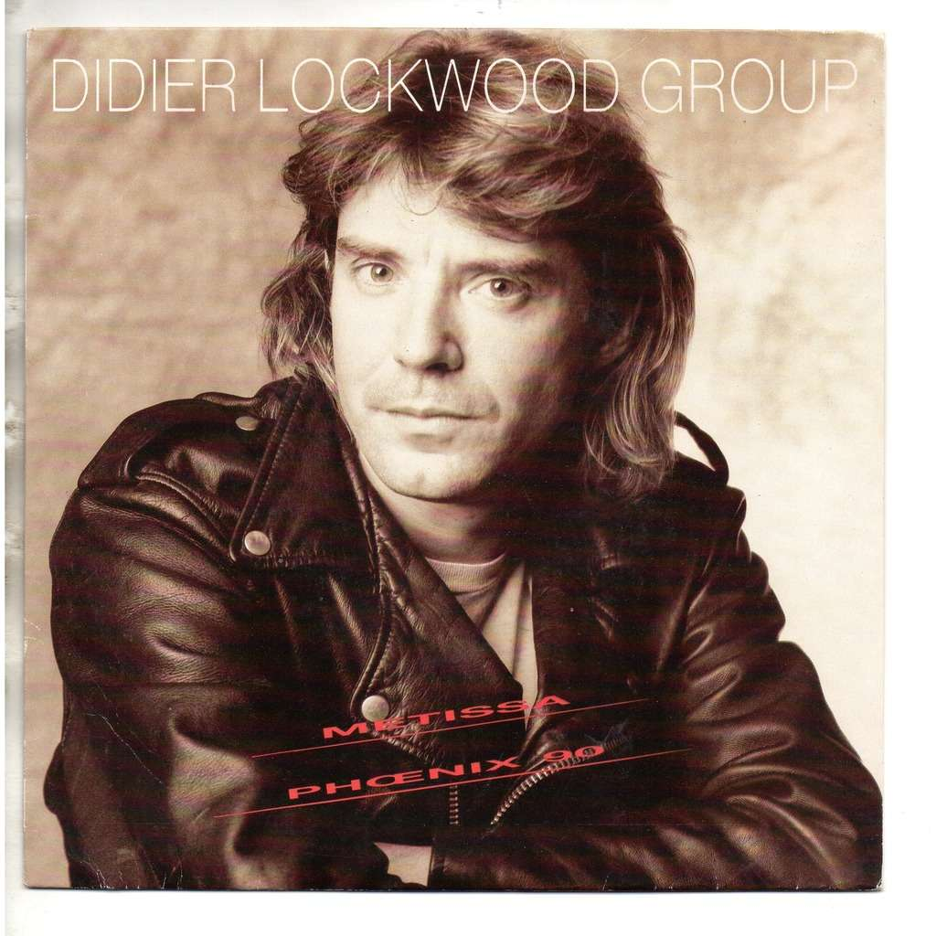 DIDIER LOCKWOOD GROUP Metissa ( promo )