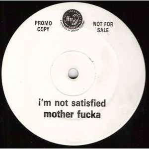 MOTHER FUCKA - I'M NOT SATISFIED