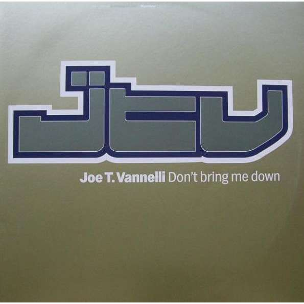 Joe T. Vannelli Don't Bring Me Down Featuring – Vlynn