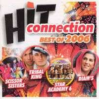 RIHANNA, AXELLE RED, JOHNNY HALLYDAY, Keane, MELUA Hit Connection - Best Of 2006