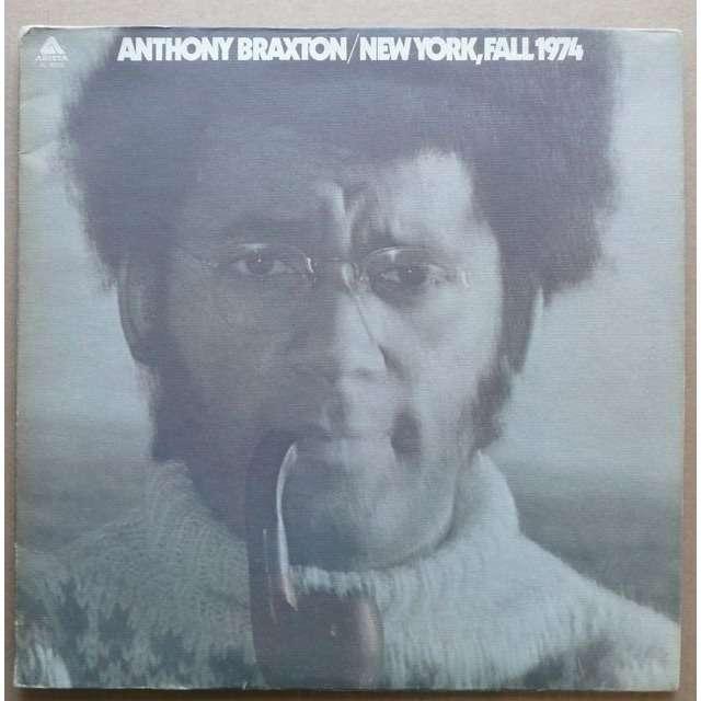 Anthony Braxton   New York, Fall 1974