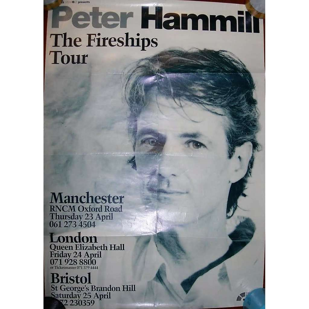 Van Der Graaf Generator / PETER HAMMILL The Fireships Tour UK 1992 (UK 1992 original promo tour dates poster!!)