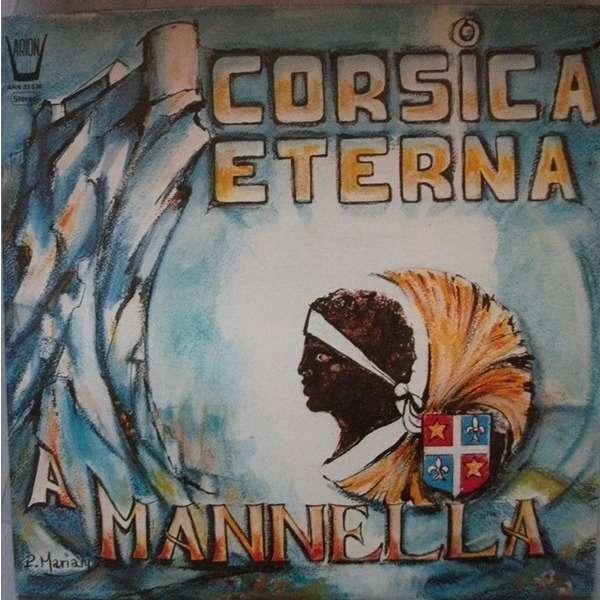 A MANNELLA CORSICA ETERNA