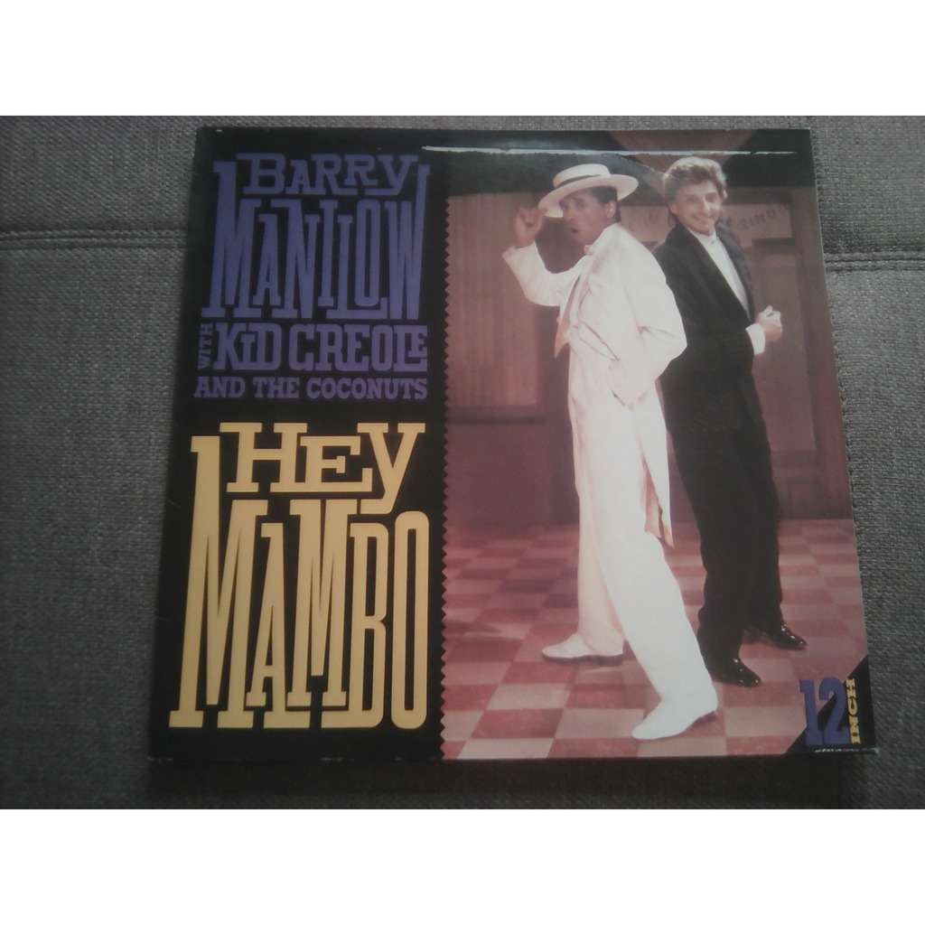 Barry Manilow With Kid Creole And The Coconuts – Barry Manilow With Kid Creole And The Coconuts - Hey Mambo