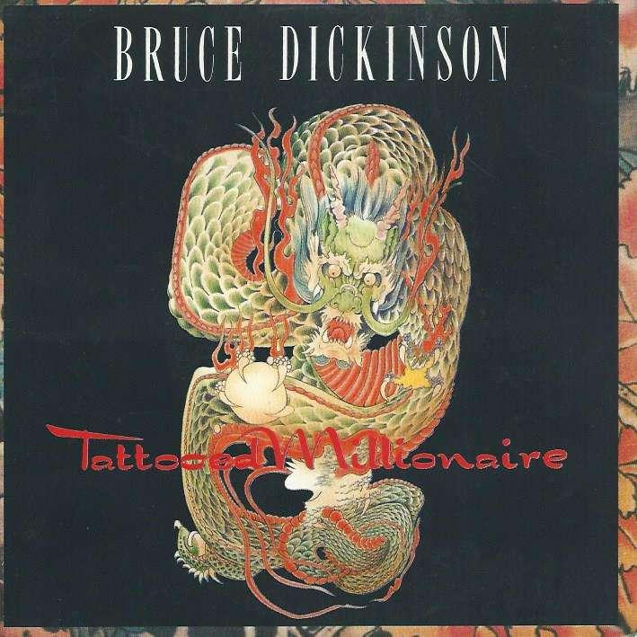 DICKINSON BRUCE tattooed millionaire / ballad of mutt