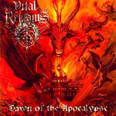 VITAL REMAINS Dawn of The Apocalypse
