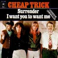surrender i want you to want me by cheap trick sp with charlyx ref 118807733. Black Bedroom Furniture Sets. Home Design Ideas