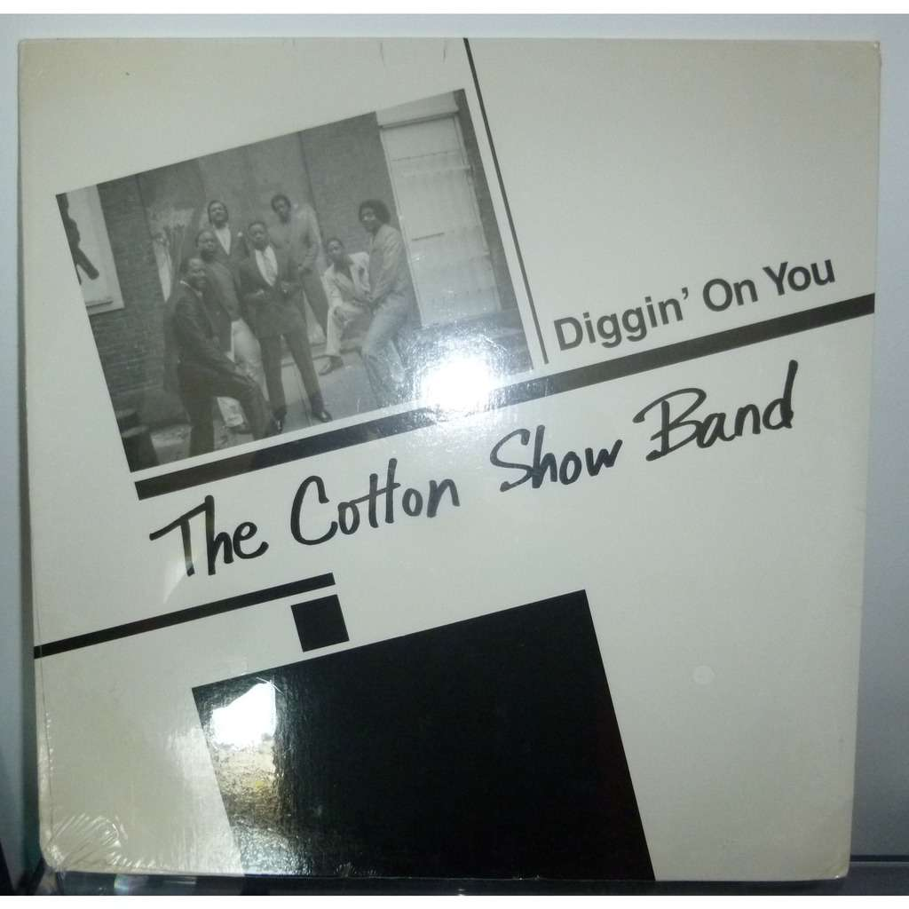 THE COTTON SHOW BAND DIGGIN' ON YOU