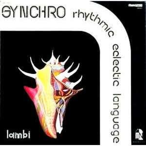 Synchro Rhythmic Eclectic Language Lambi