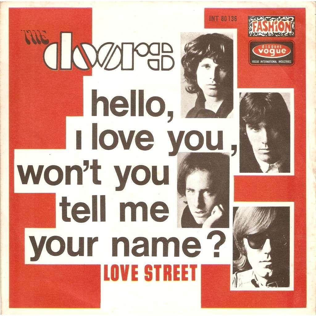 DOORS HELLO I LOVE YOU WON\u0027T YOU TELL ME YOUR NAME ?  sc 1 st  CD and LP & Hello i love you won\u0027t you tell me your name ? / love street by ...