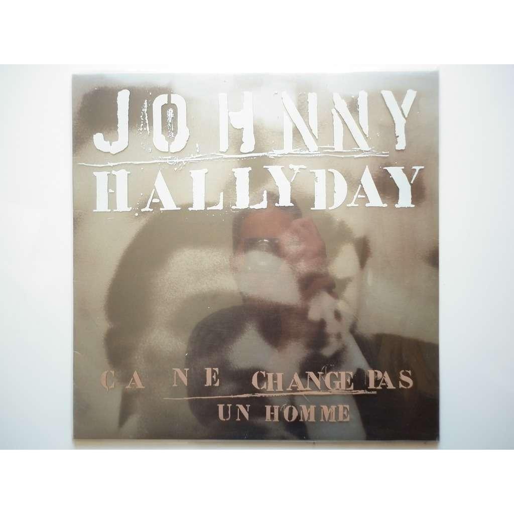 Johnny Hallyday Ça Ne Change Pas Un Homme