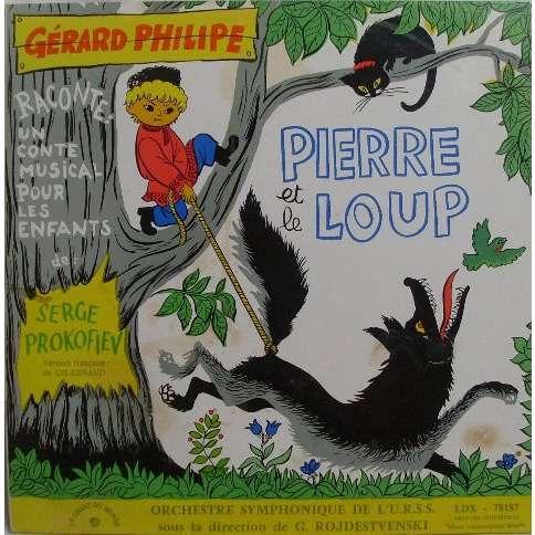 Serge Prokofiev* - Gérard Philipe, G. Rojdestvensk Pierre Et Le Loup