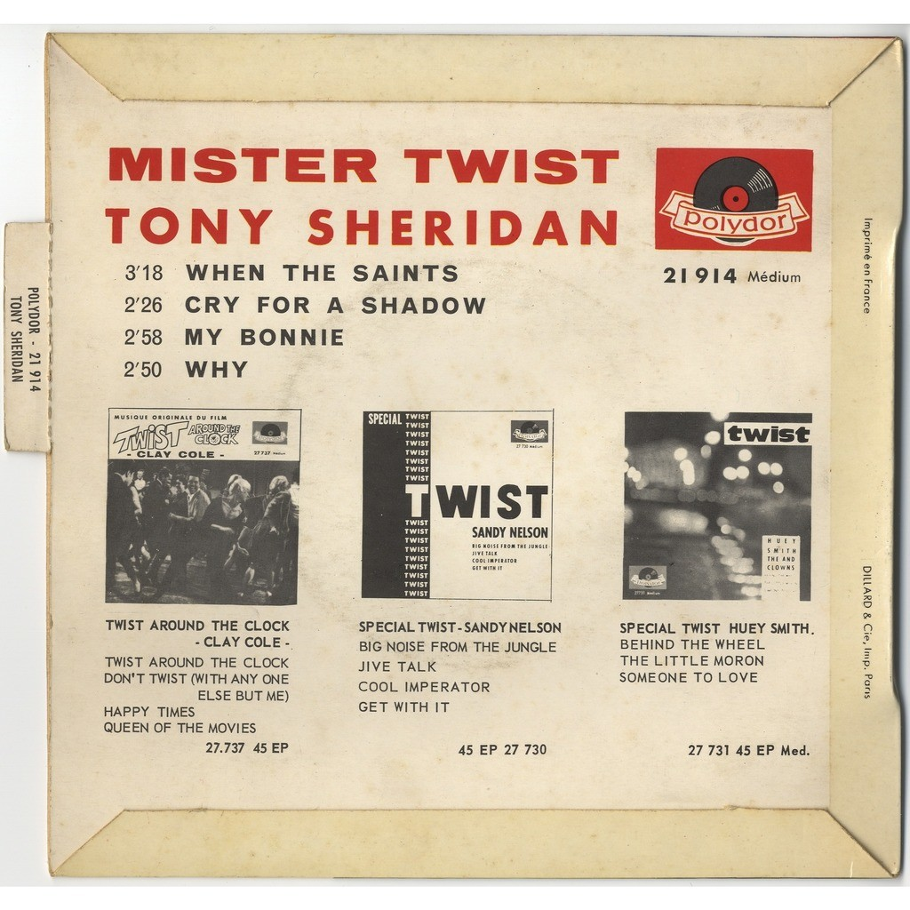 TONY SHERIDAN & BEATLES Mister Twist : When the Saints / Cry for a Shadow / My Bonnie / Why