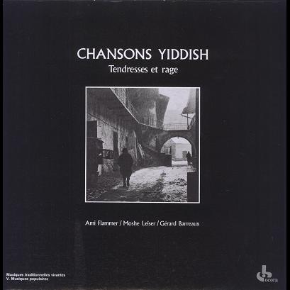 Chansons Yiddish Tendresses et Rage