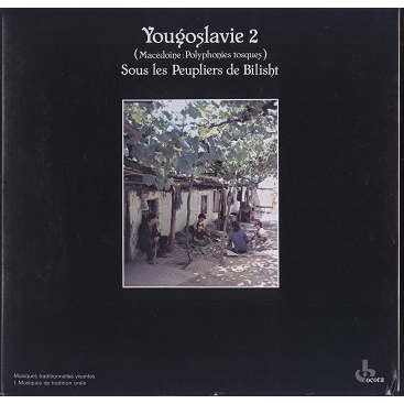 Yougoslavie vol 2 Macédoine: Polyphonies Tosques