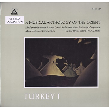 Musical Anthology of the Orient Turkey 1 The Mevlevi