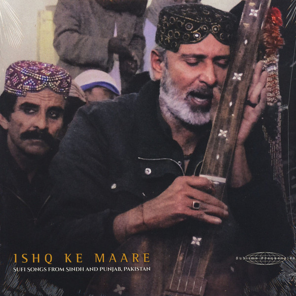 Sufi Songs from Sindh and Punjab, Pakistan Ishq Ke Maare (various)