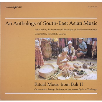 bali, an anthology of south-east asian music ritual music from bali 2