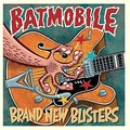 BATMOBILE - Brand New Blisters (lp) - 33T