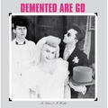 DEMENTED ARE GO - In Sickness & In Health (lp) - 33T