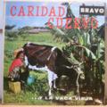 CARIDAD CUERVO - ,,,Y la vaca vieja - LP
