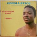 GOUGLA PATOU - Je suis deja marie - LP