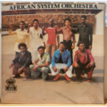 AFRICAN SYSTEM ORCHESTRA - S/T - Bad friend - LP