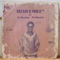 BAZARE D. PABLO 1ER ET LE NASSIMA ORCHESTRA - Vol. 1 - Nassima - LP
