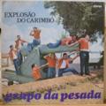 GRUPO DA PESADA - Explosao do carimbo - LP