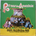 GRUPO FOLCLORICO DO PARA - Ritmos da Amazonia - LP
