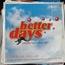 SATURDAY NIGHT LIVE - Better days classics vol 2 - 33T x 3