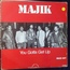 MAJIK - You gotta get up - Maxi 45T