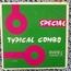 TYPICAL COMBO - Cocorico / Pendant moin vivant - 7inch (SP)