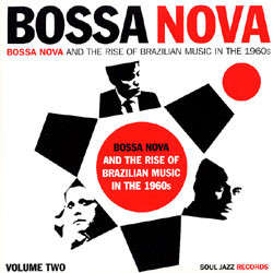 Various Bossa Nova and the Rise of Brazilian Music in the 1960s vol.2