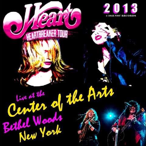 heart LIVE IN BETHEL WOODS NEW YORK 2013 JUNE 9TH 2CD