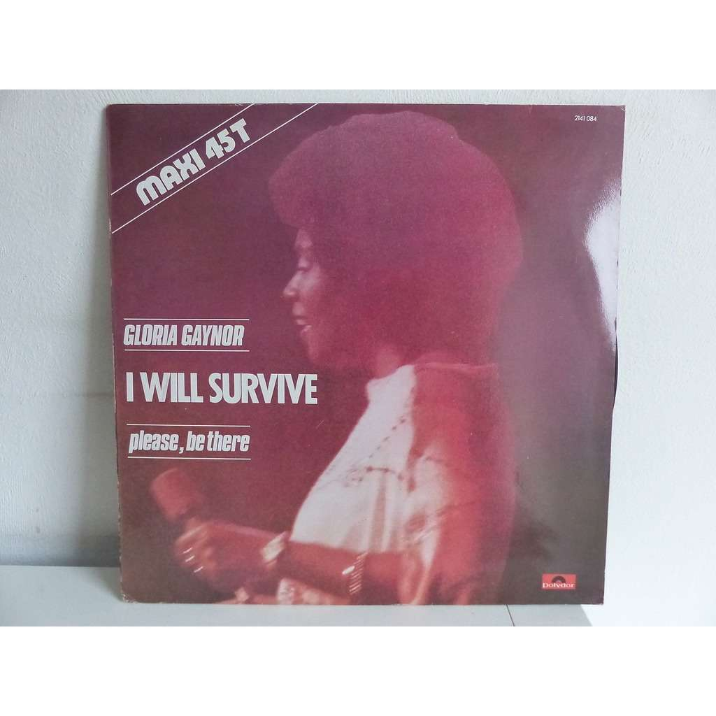 Gloria Gaynor - I Will Survive / Please, Be There Gloria Gaynor - I Will Survive / Please, Be There
