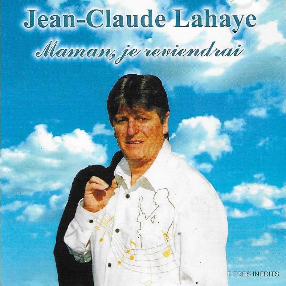 Jean-Claude Lahaye Maman, Je Reviendrai