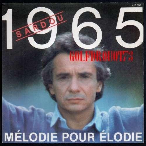MICHEL SARDOU 1965 - MELODIE POUR ELODIE .. POCHETTE SEULE . SLEEVE ONLY . NO RECORD