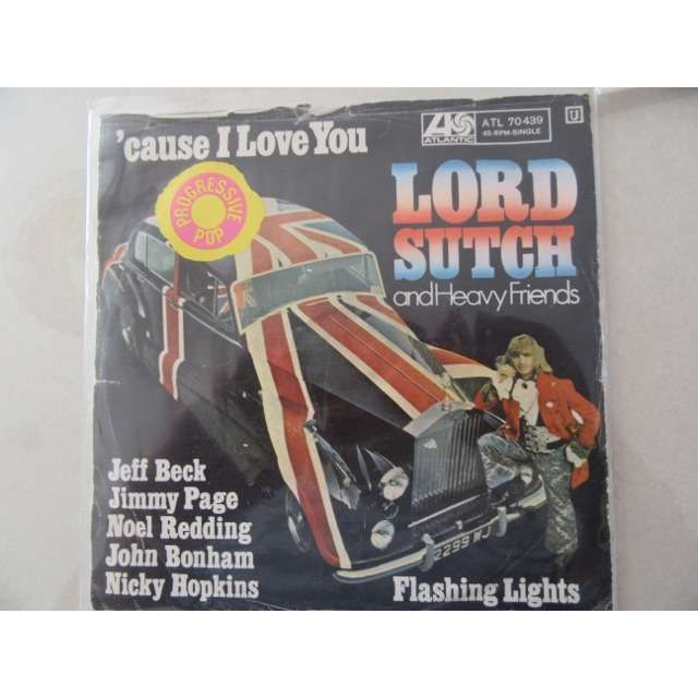 lord sutch & heavy friends (SCREAMING LORD SUTCH) CAUSE I LOVE YOU