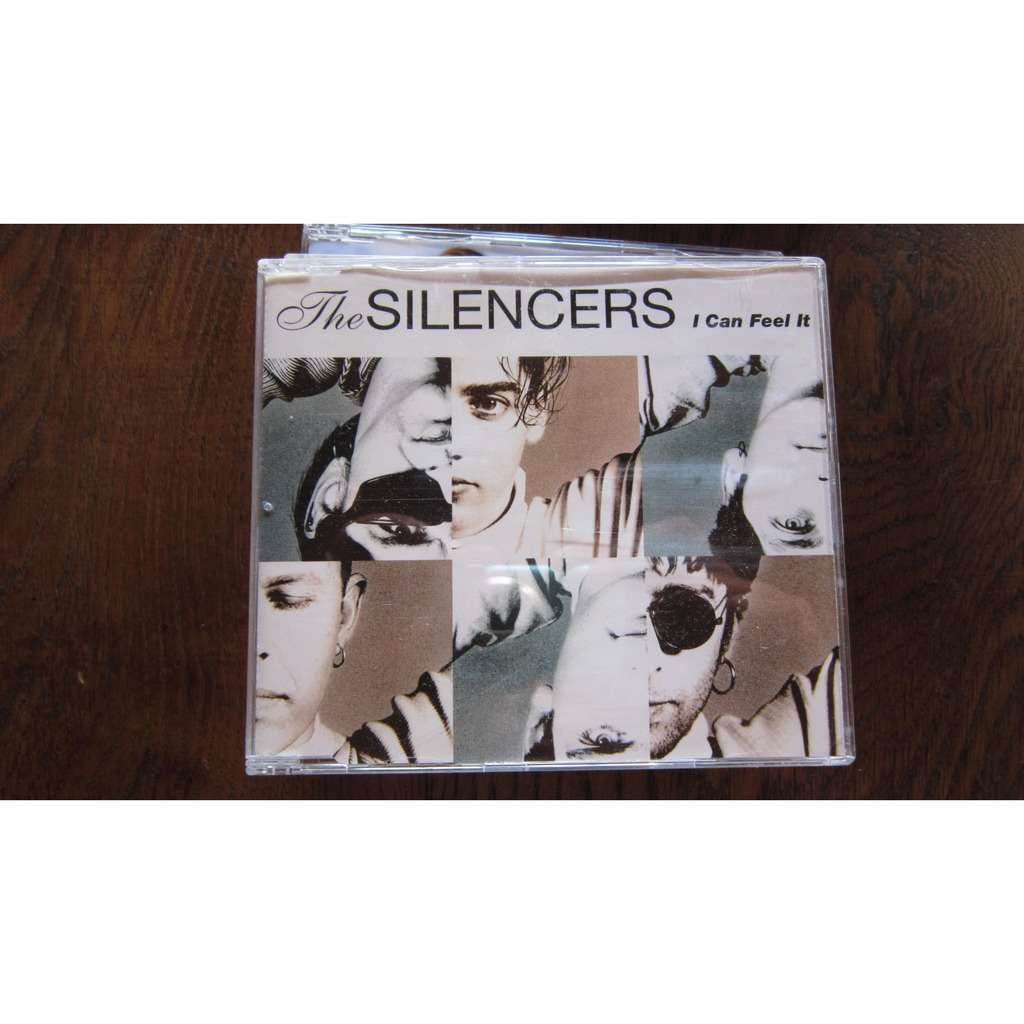 SILENCERS I CAN FEEL IT