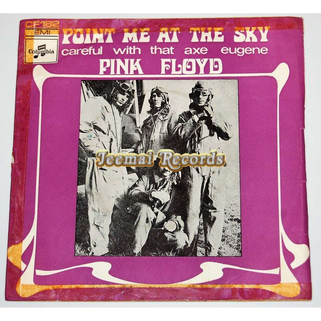Pink Floyd Point Me At The Sky / Careful With That Axe Eugene
