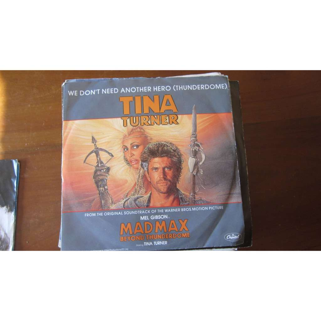Tina Turner We Don't Need Another Hero (Thunderdome) / Instrumental