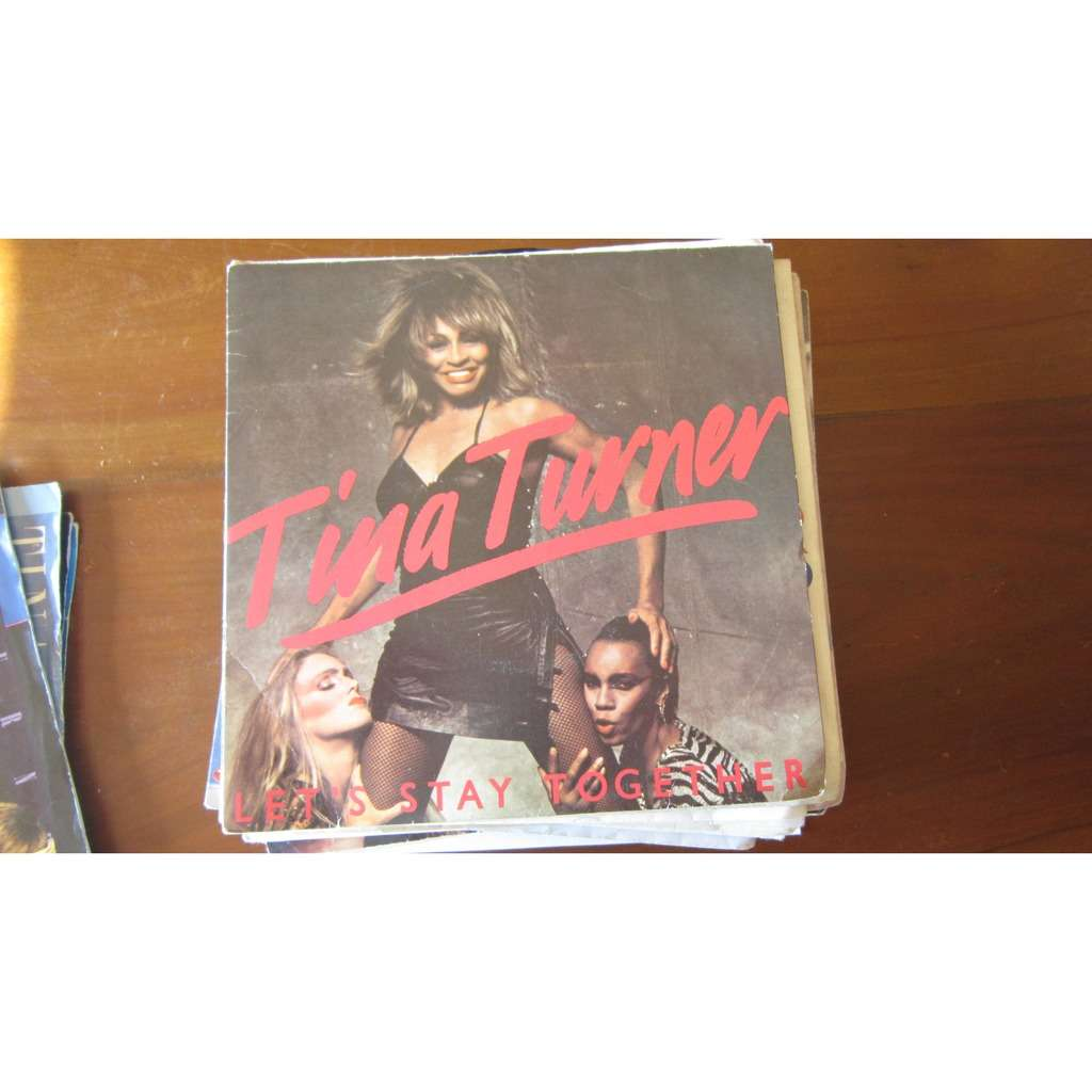 TURNER, Tina Let's stay together - I wrote a letter